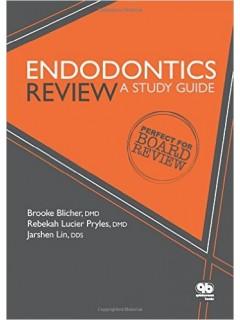 Endodontics Review A Study Guide